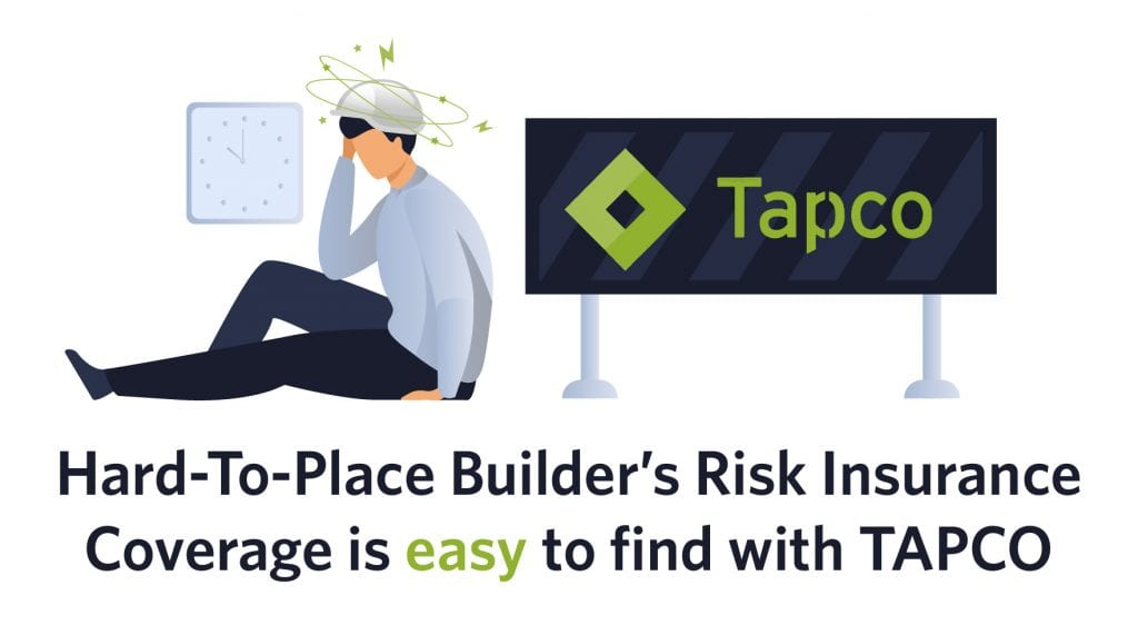 hard to place builders risk insurance